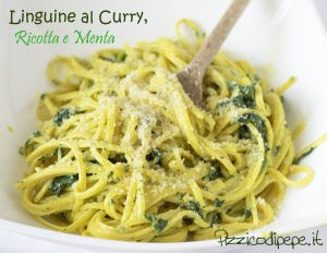 Linguine al curry Ricotta e Menta
